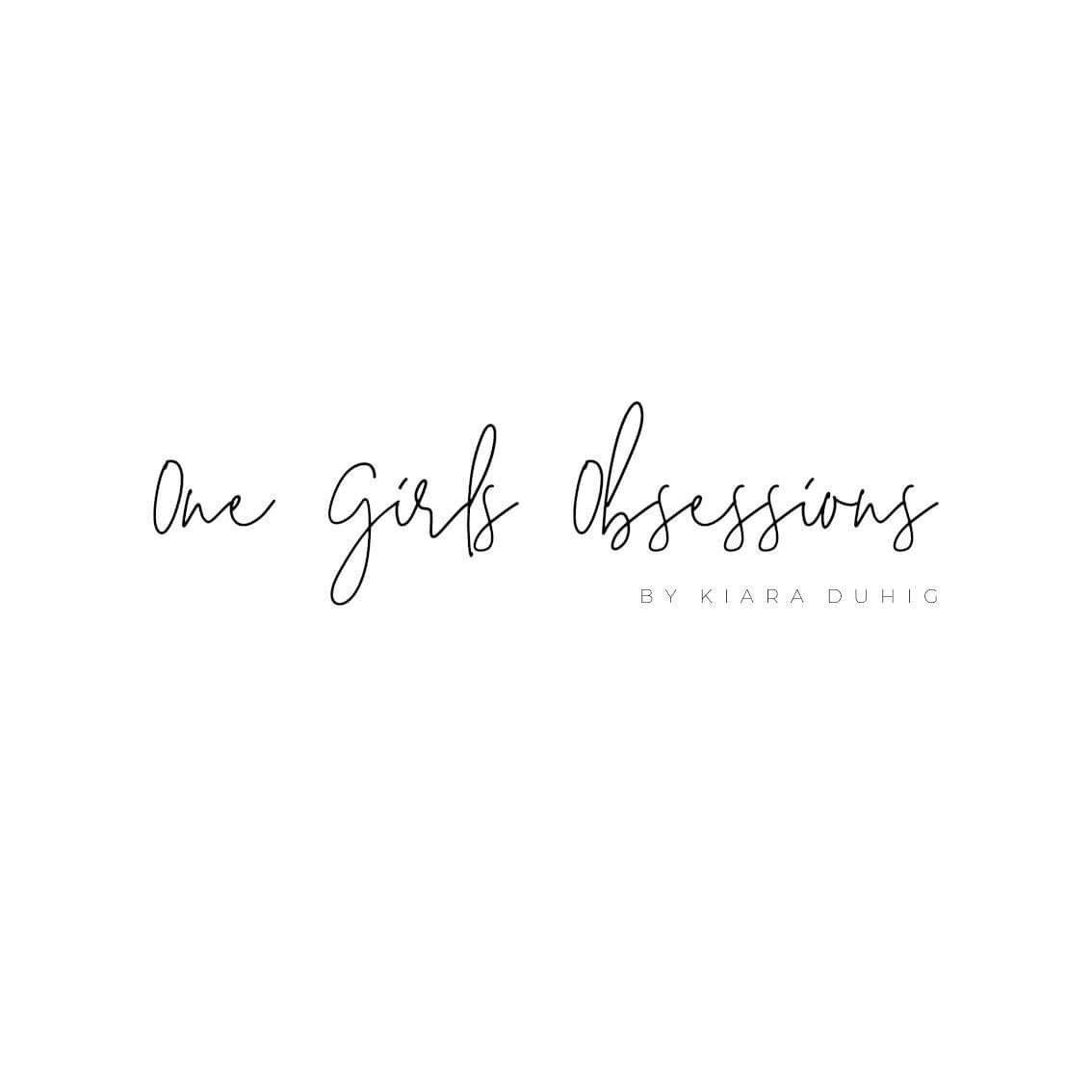 One Girls Obsessions